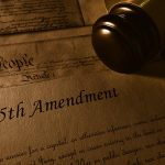 """The 5th Amendment - What Does It Mean to """"Plead the 5th?"""""""